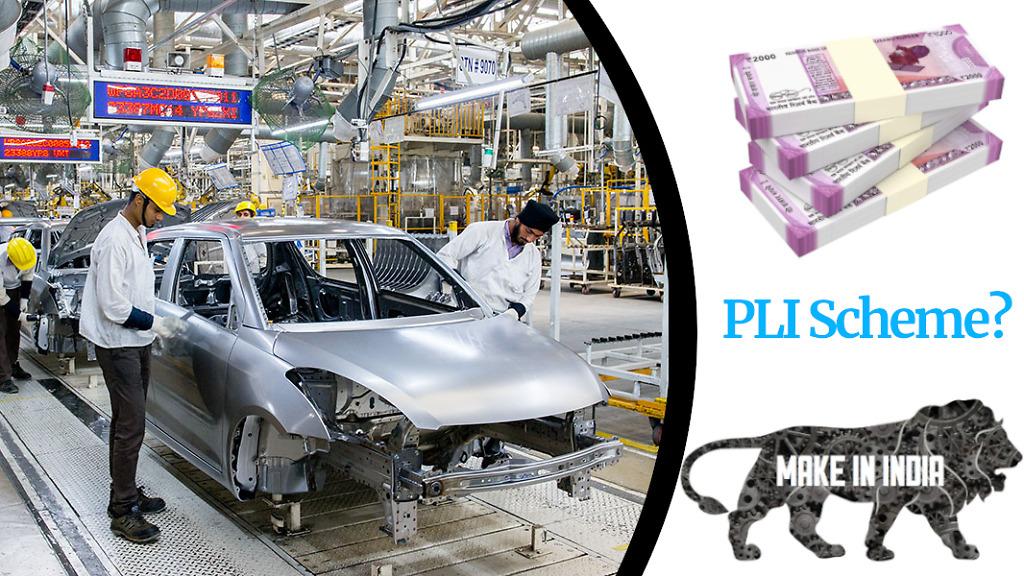 Production Linked Incentive (PLI)