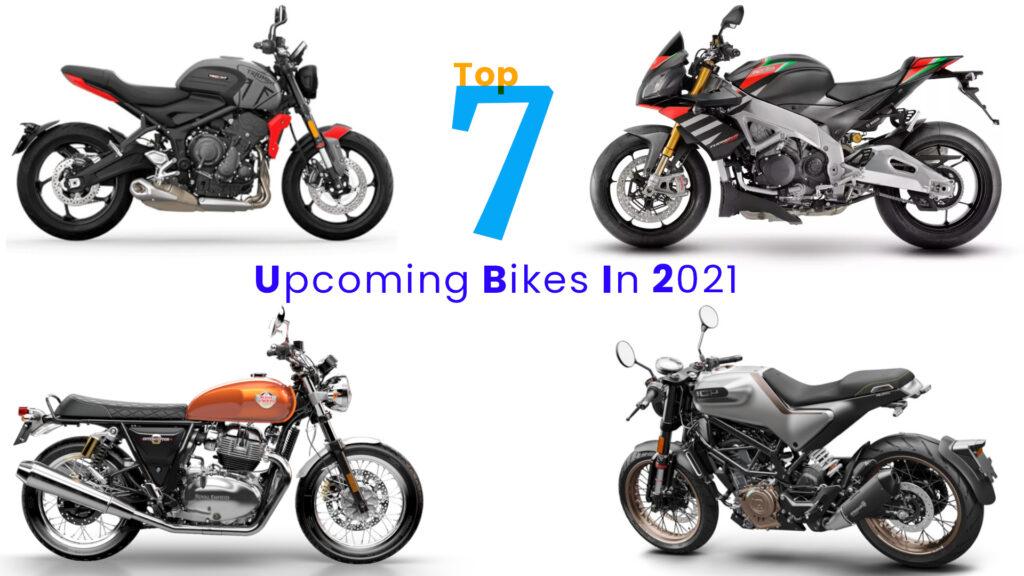 Top 7 Upcoming Bikes In India In 2021