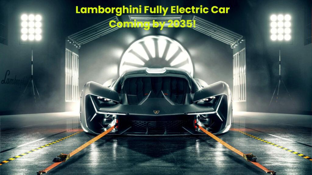 Lamborghini Fully Electric Super Car might come by 2035