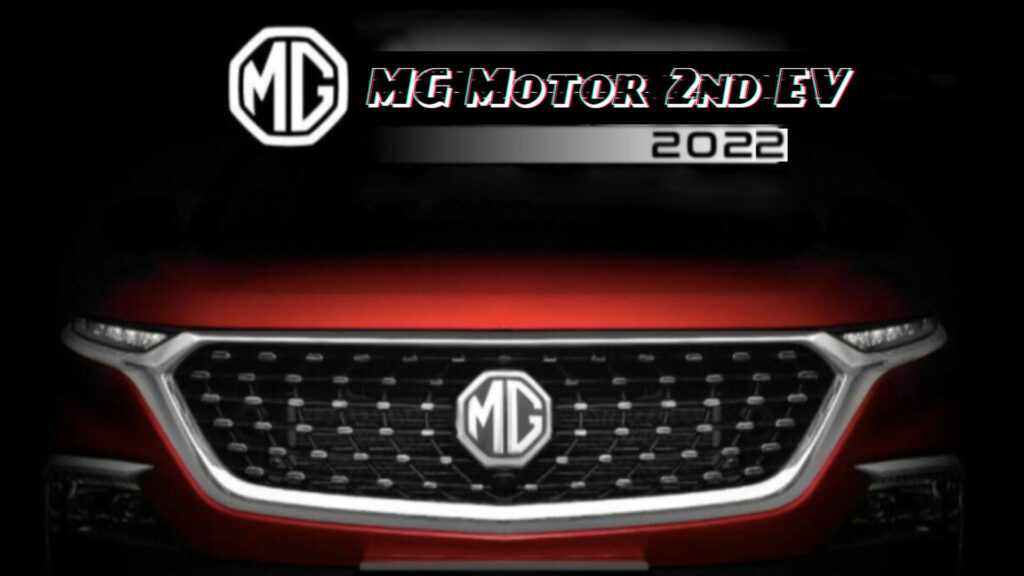 MG Motor to launch it's second EV in India by 2022