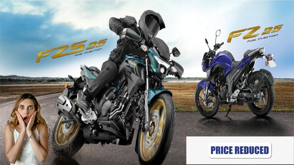 Yamaha FZ 25 and FZS 25 Massive Price Drop