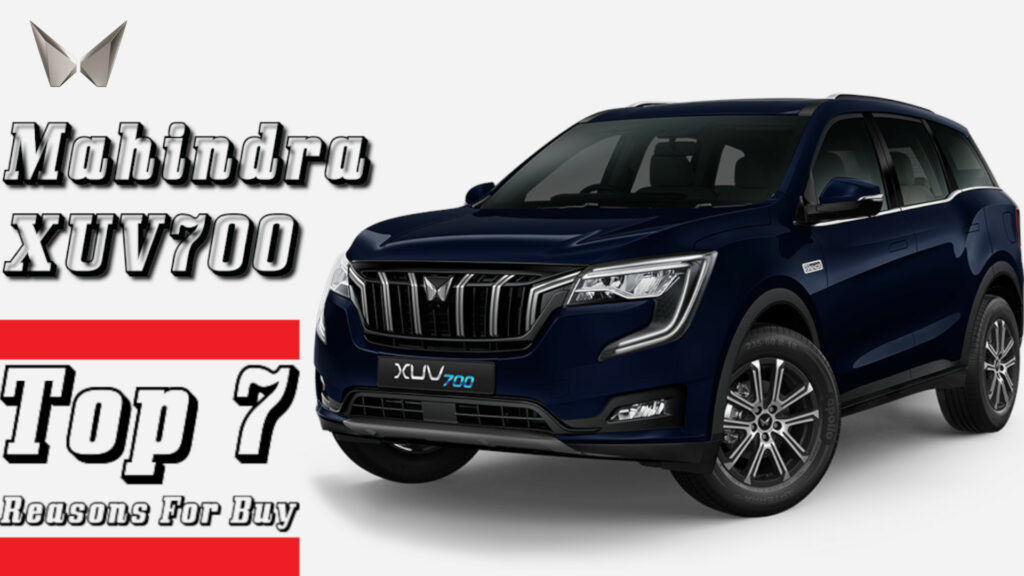 2021 Mahindra XUV700 has launched: Top 7 reasons for buy