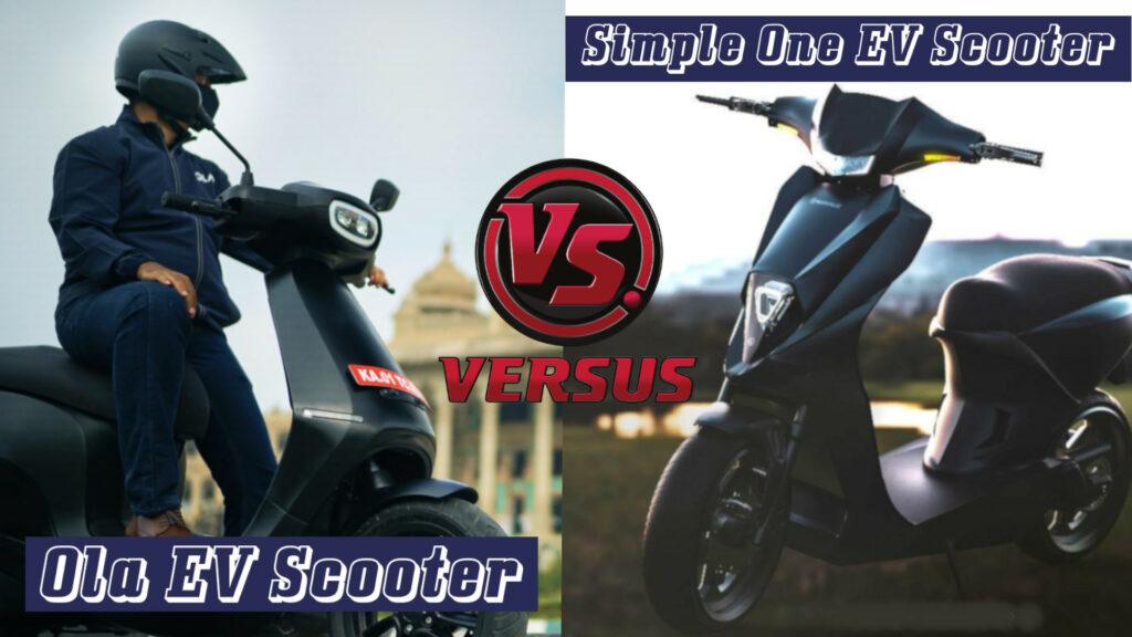 Ola EV Scooter vs Simple One EV Scooter - Price, range, top speed & more